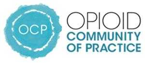 Opioid Community of Practice (OCP)